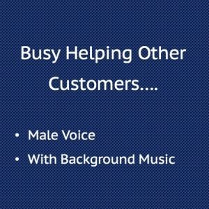Busy Helping Other Customers with Background Music, Male Voice
